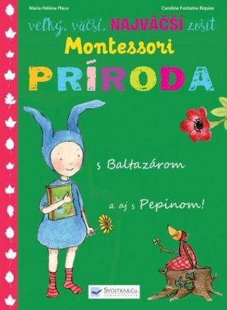 autor neuvedený: Veľký,väčší,najväčší zošit o prírode- Montessori