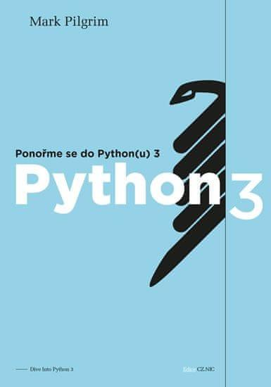Pilgrim Mark: Ponořme se do Python(u) 3