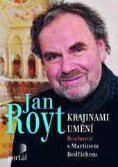 Royt Jan: Royt Jan - Krajinami umění