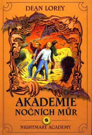 Lorey Dean: Akademie nočních můr - 2. díl