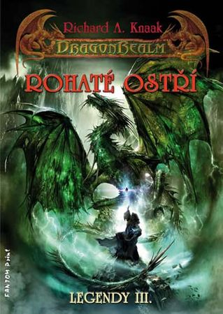 Knaak Richard A.: DragonRealm Legendy 3 - Rohaté ostří