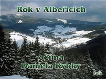 Rybka Daniel: Rok v Albeřicích očima Daniela Rybky