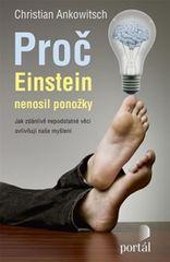 Ankowitsch Christian: Proč Einstein nenosil ponožky