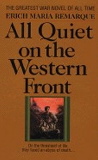 Remarque Erich Maria: All Quiet on the Western Front