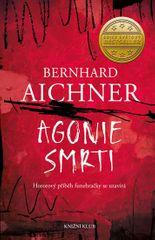 Aichner Bernhard: Agonie smrti