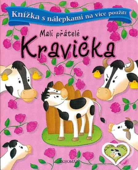 Bator Agnieszka: Malí přátelé - Kravička