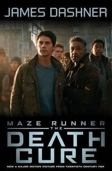 Dashner James: Maze Runner 3: The Death Cure (Movie Tie In)