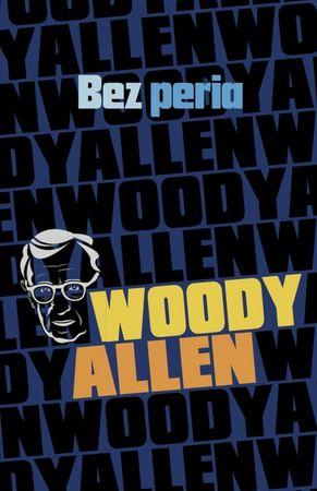 Allen Woody: Bez peria