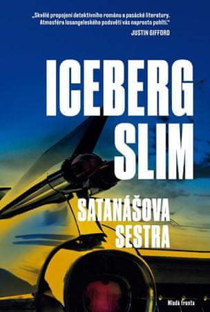 Slim Iceberg: Satanášova sestra