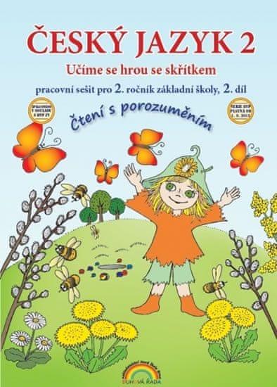 Český jazyk 2 pracovní sešit II. díl - Čtení s porozumněním