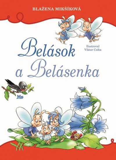Mikšíková Blažena: Belások a Belásenka, 2.vydanie