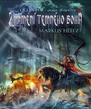 Heitz Markus: Ulldart 3 - Znamení temného boha