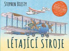 Biesty Stephen: Létající stroje