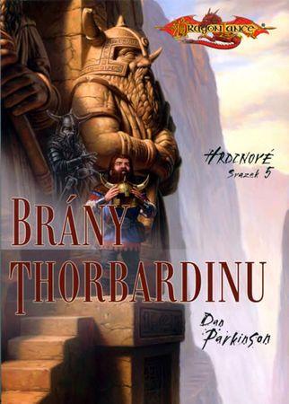 Parkinson Dan: Hrdinové 5 - Brány Thorbardinu