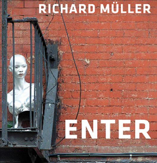 Richard Müller – Enter