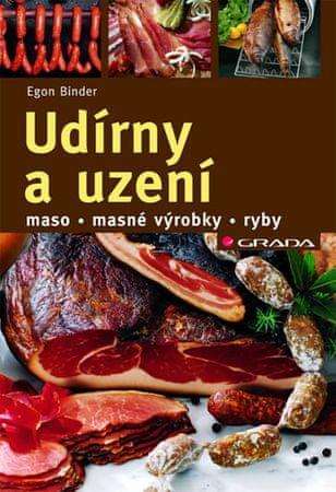 Binder Egon: Udírny a uzení - maso, masné výrobky, ryby