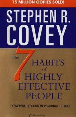 Covey Stephen R.: 7 Habbits of Highly Effective