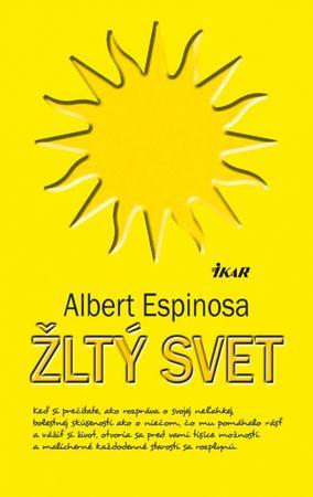 Espinosa Albert: Žltý svet