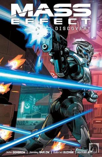 Barlow Jeremy, Guzman Gabriel: Mass Effect - Odhalení