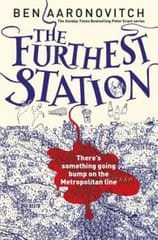 Aaronovitch Ben: The Furthest Station