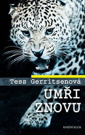 Gerritsenová Tess: Umři znovu