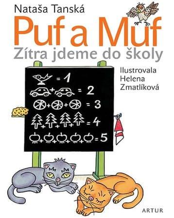 Tanská Nataša: Puf a Muf - zítra jdeme do školy