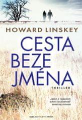 Linskey Howard: Cesta beze jména