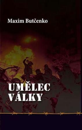 Butčenko Maxim: Umělec války
