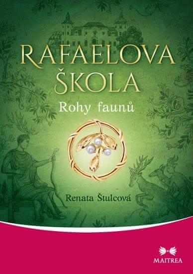 Štulcová Renata: Rafaelova škola - Rohy faunů