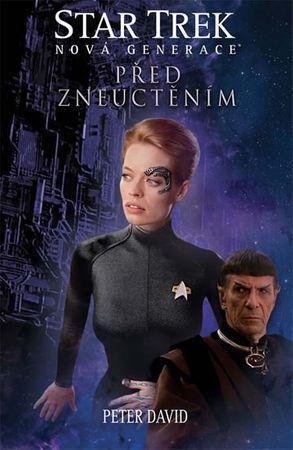 David Peter: Star Trek: Nová generace 4 - Před zneuctěním