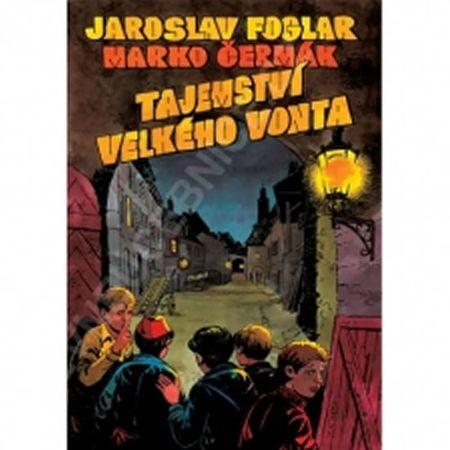Foglar Jaroslav: Tajemství velkého Vonta - brožovaná