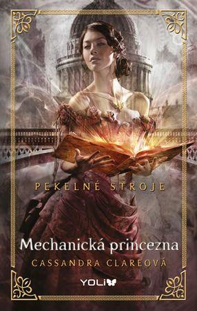 Clareová Cassandra: Mechanická princezna