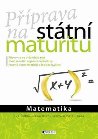 kolektiv autorů: Matematika - Příprava na státní maturitu