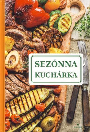 Kolektív: Sezónna kuchárka