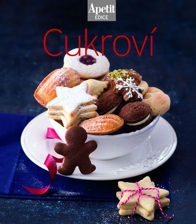 autor neuvedený: Cukroví (Edice Apetit)