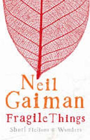 Gaiman Neil: Fragile Things