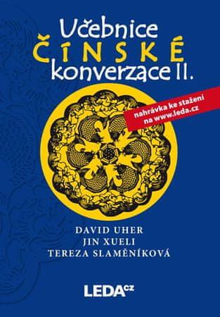 Uher, Jin Xueli, Tereza Slaměníková Davi: Učebnice čínské konverzace II (učebnice+cvičení a slovníče