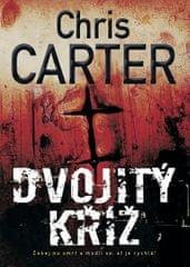 Carter Chris: Dvojitý kříž