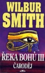 Smith Wilbur: Řeka Bohů III - Čaroděj