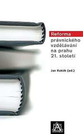 Kuklík Jan: Reforma právnického vzdělávání na prahu 21. století
