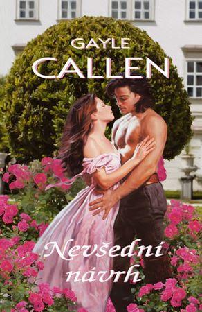 Callen Gayle: Nevšední návrh