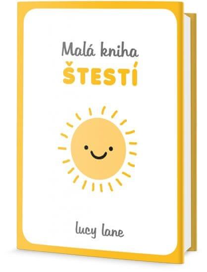 Lane Lucy: Malá kniha štěstí