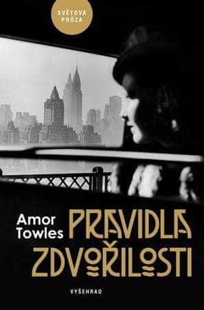 Towles Amor: Pravidla zdvořilosti