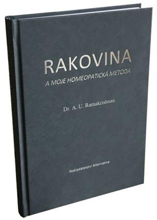 Ramakrishnan A. U.: Rakovina a moje homeopatická metoda