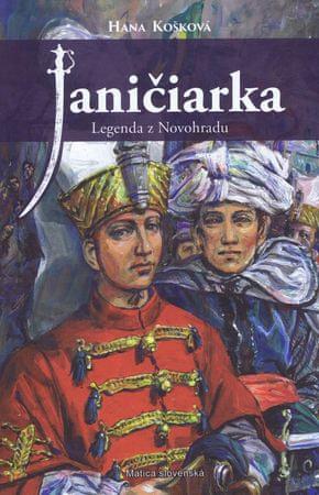 Košková Hana: Janičiarka