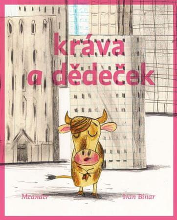 Binar Ivan: Kráva a dědeček