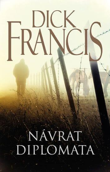 Francis Dick: Návrat diplomata