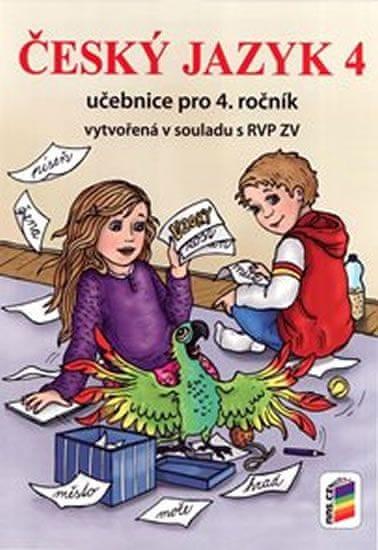 Český jazyk 4 (učebnice pro 4. ročník) - NOVÁ ŘADA