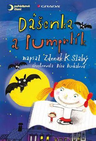 Slabý Zdeněk K., Buchalová Bára: Dášenka a Pumprlík