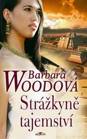 Woodová Barbara: Strážkyně tajemství